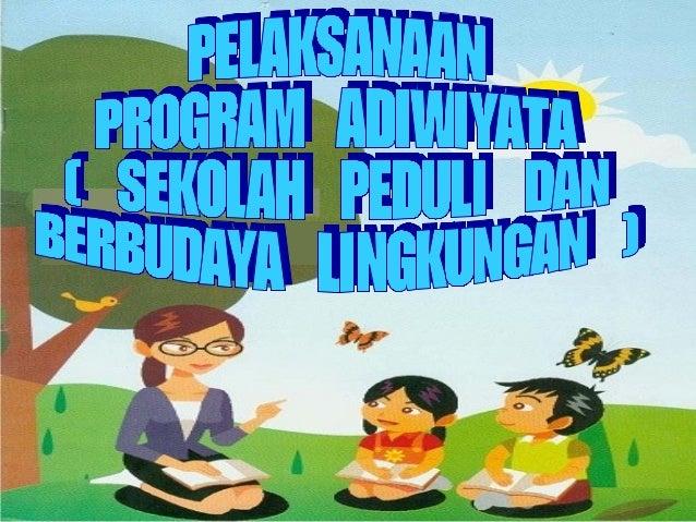 Presentasi 4 materi dasar adiwiyata Slide 2