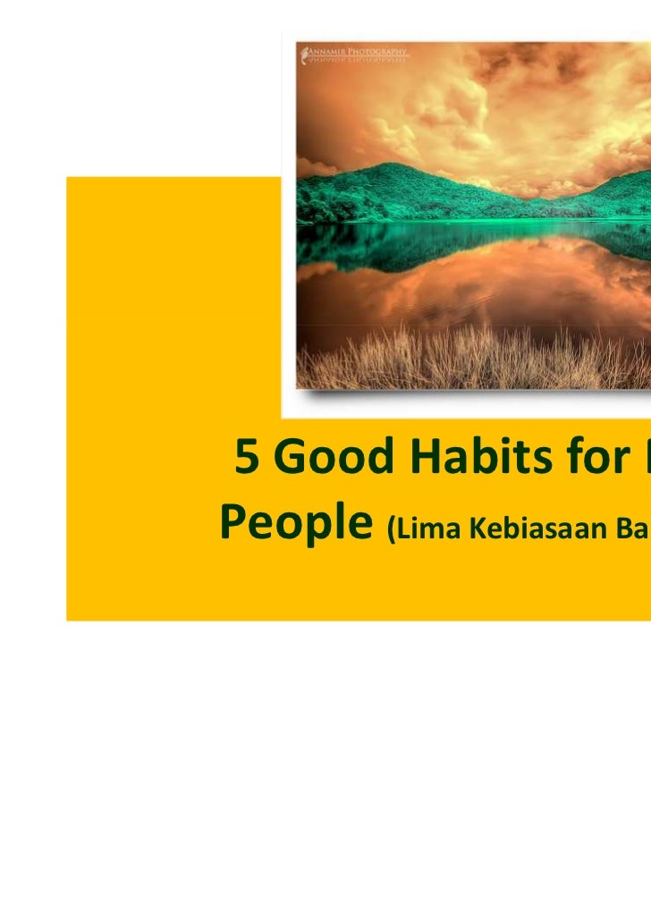 5 Good Habits for MoslemPeople (Lima Kebiasaan Baik bagi Orang                              Muslim)                       ...