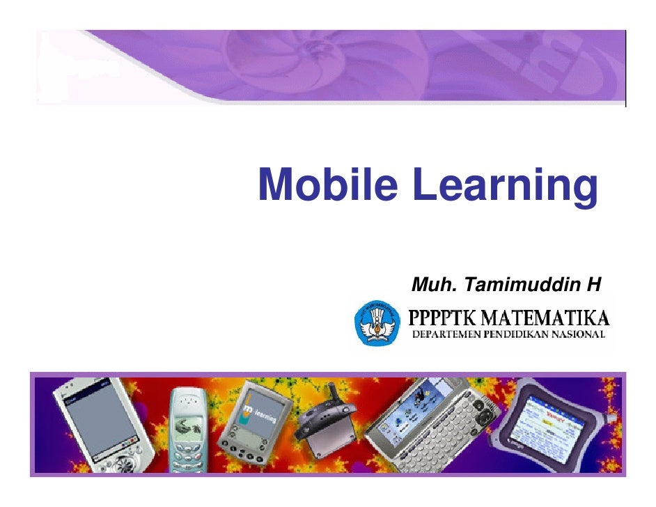 Mobile Learning        Muh. Tamimuddin H