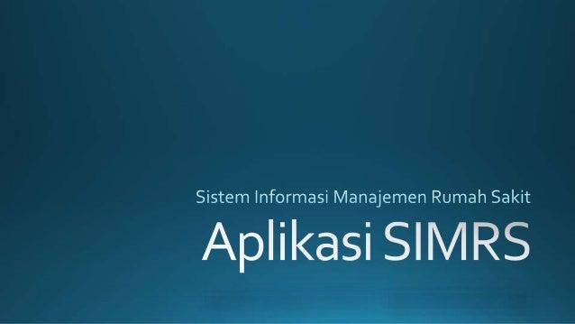 Aplikasi SIMRS (Sistem Informasi Manajemen Rumah Sakit)