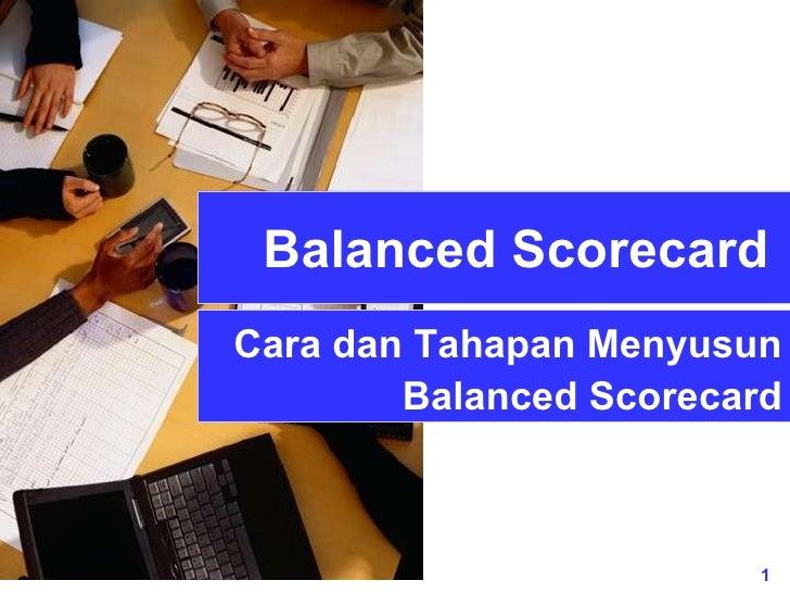 Balanced Scorecard Cara dan Tahapan Menyusun Balanced Scorecard