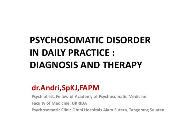 Diagnosis and Treatment of Psychosomatic Disorder (Educational Slides) Slide 2