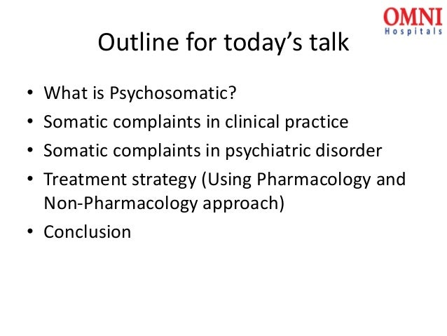 Diagnosis and Treatment of Psychosomatic Disorder (Educational Slides) Slide 3