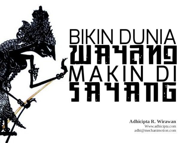 Adhicipta R. Wirawan       Www.adhicipta.com  adhi@mechanimotion.com