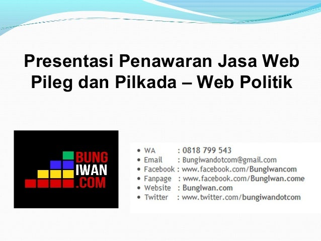 Presentasi Penawaran Jasa Web Pileg dan Pilkada – Web Politik