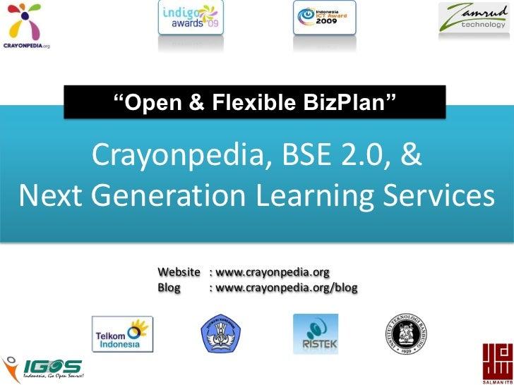 """Open & Flexible BizPlan""<br />Crayonpedia, BSE 2.0, &       <br />Next Generation Learning Services<br />Website : www.c..."