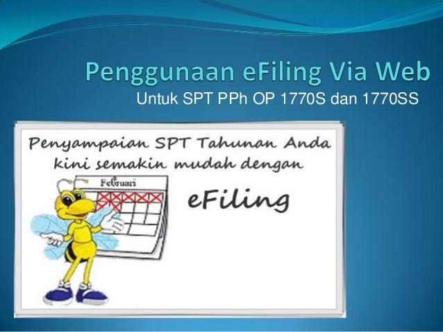 Untuk SPT PPh OP 1770S dan 1770SS