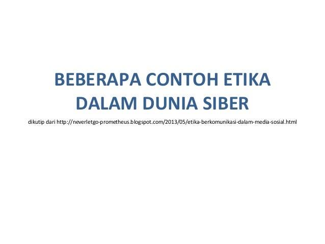 Etika Dan Regulasi Siber