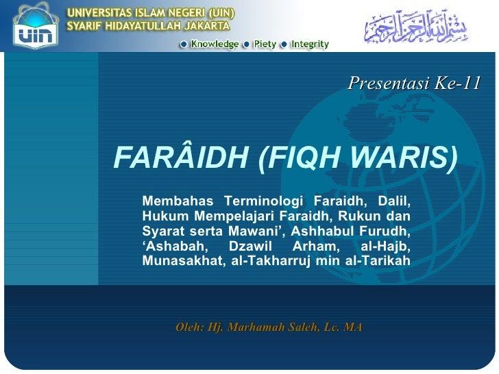 FAR Â IDH (FIQH WARIS) Membahas Terminologi Faraidh, Dalil, Hukum Mempelajari Faraidh, Rukun dan Syarat serta Mawani', Ash...