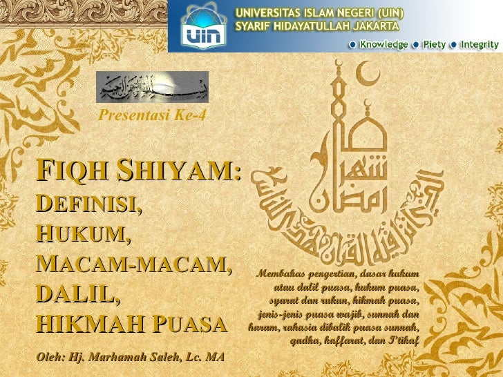 Presentasi Ke-4 Oleh: Hj. Marhamah Saleh, Lc. MA Membahas pengertian, dasar hukum atau dalil puasa, hukum puasa, syarat da...
