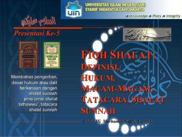 Presentasi Ke-Presentasi Ke-55 Oleh: Hj. Marhamah Saleh, Lc. MAOleh: Hj. Marhamah Saleh, Lc. MA Membahas pengertian,Membah...