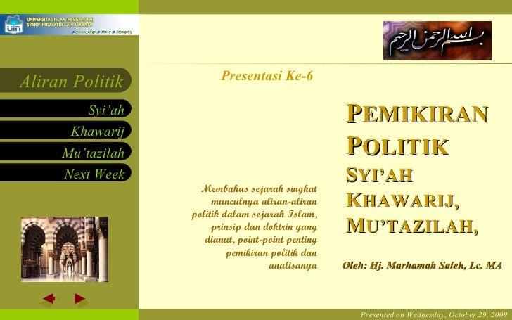 Presented on Wednesday,  October 29, 2009 Presentasi Ke-6 Oleh: Hj. Marhamah Saleh, Lc. MA Membahas sejarah singkat muncul...