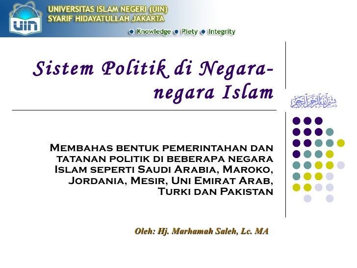 Sistem Politik di Negara-negara Islam Membahas bentuk pemerintahan dan tatanan politik di beberapa negara Islam seperti Sa...