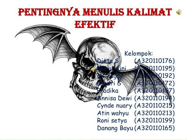 PENTINGNYA MENULIS KALIMAT         EFEKTIF                      Kelompok:             Dieta S     (A320110176)            ...