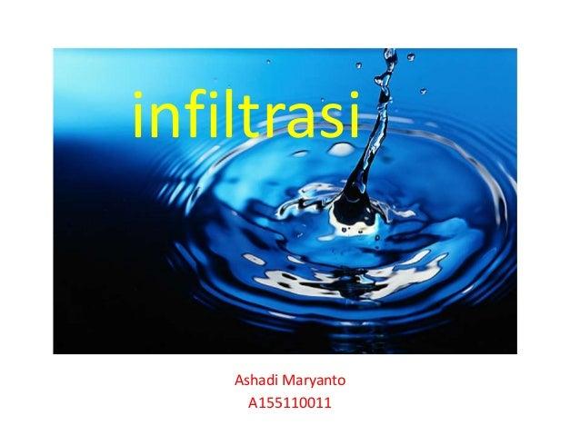 infiltrasi Ashadi Maryanto A155110011