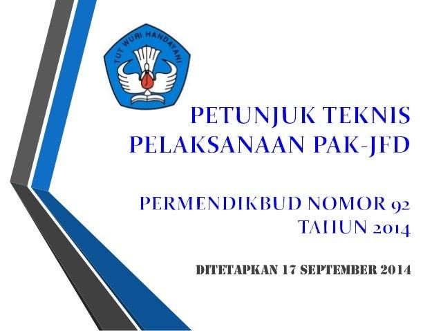 Ditetapkan 17 September 2014