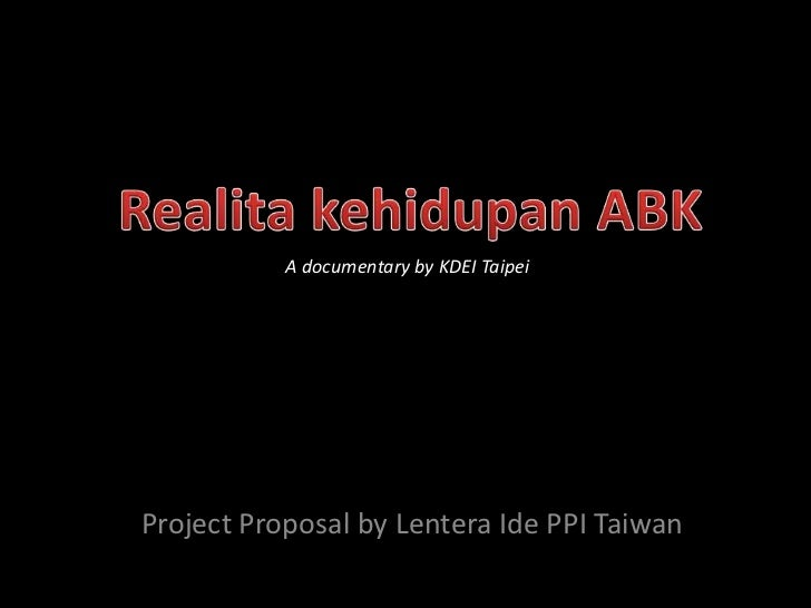 A documentary by KDEI TaipeiProject Proposal by Lentera Ide PPI Taiwan