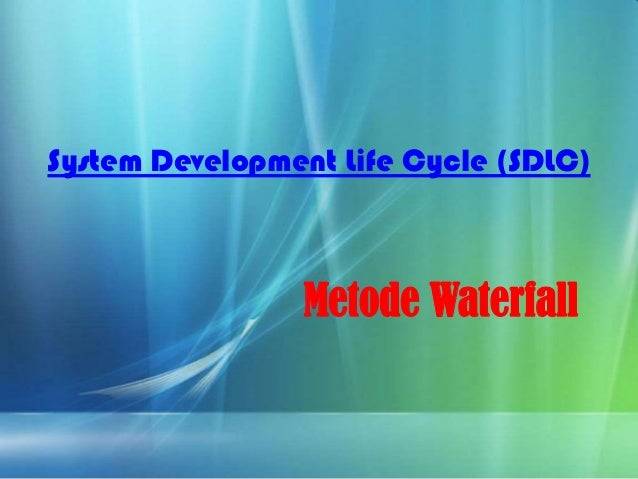 System Development Life Cycle (SDLC)Metode Waterfall