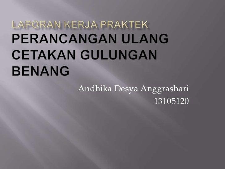 Andhika Desya Anggrashari                13105120