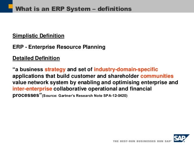 SAP Overview 9 ERP Characteristics Integrated System Real Time Best Practice Customizing (Configuration) Process Oriented