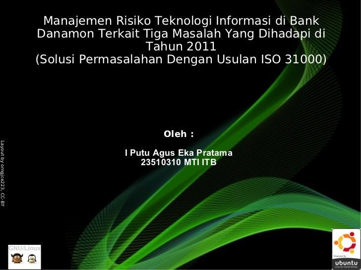 Manajemen Risiko Teknologi Informasi di Bank                              Danamon Terkait Tiga Masalah Yang Dihadapi di   ...