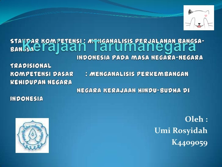 Oleh :Umi Rosyidah    K4409059