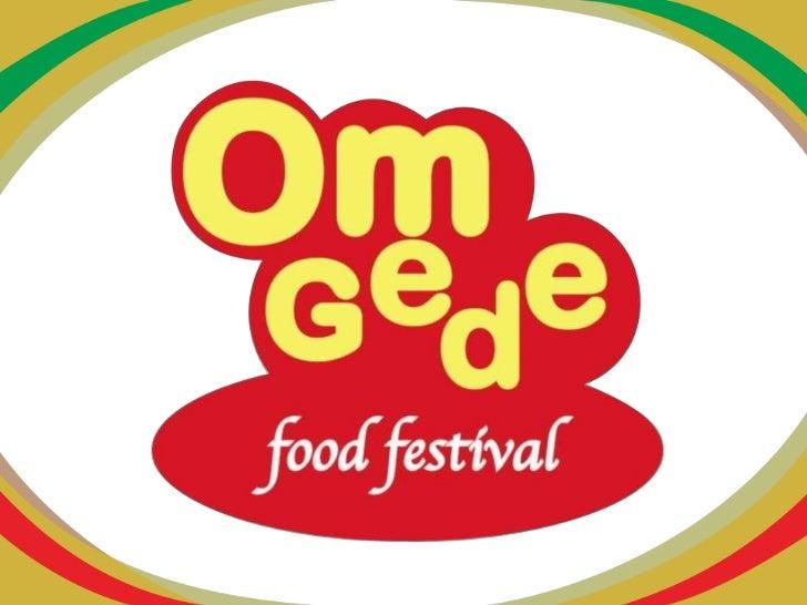 Tentang OmGedeOmGede adalah sebuah usaha di bidangkuliner dengan produk andalan makanankhas Payakumbuh Sumatera Barat.
