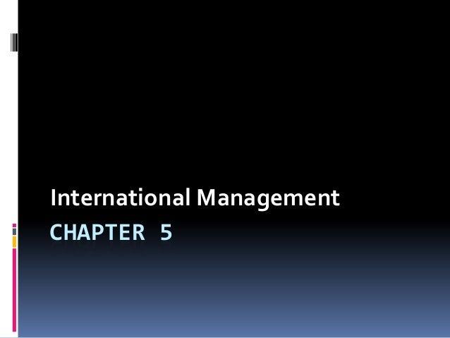CHAPTER 5 International Management