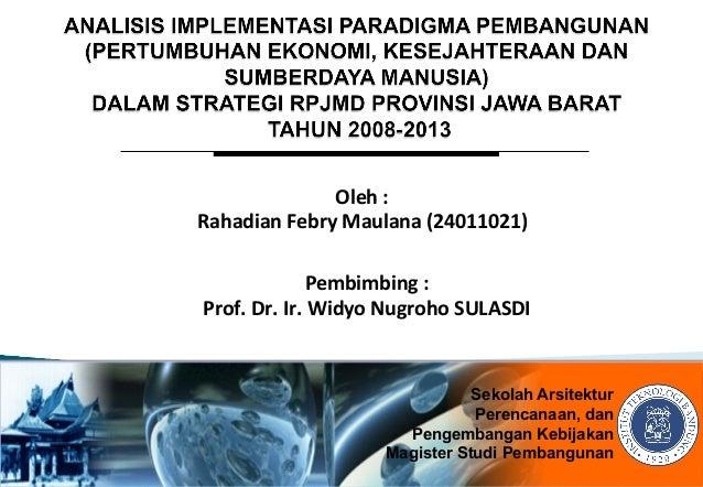 Oleh  :  Rahadian  Febry  Maulana  (24011021)  Pembimbing  :  Prof.  Dr.  Ir.  Widyo  Nugroho  SULASDI  Sekolah Arsitektur...