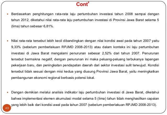 — Berdasarkan penghitungan rata-rata laju pertumbuhan investasi tahun 2008 sampai dengan  tahun 2012, diketahui nilai rat...