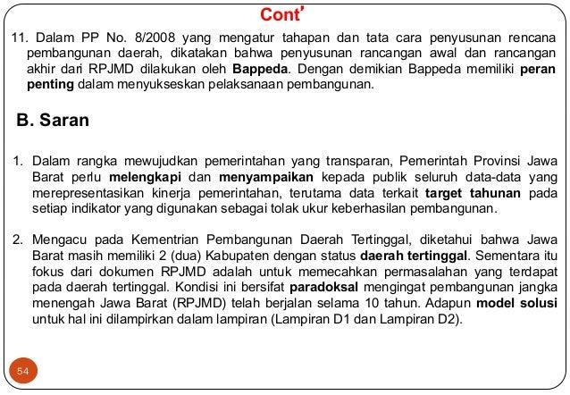 11. Dalam PP No. 8/2008 yang mengatur tahapan dan tata cara penyusunan rencana  pembangunan daerah, dikatakan bahwa penyus...