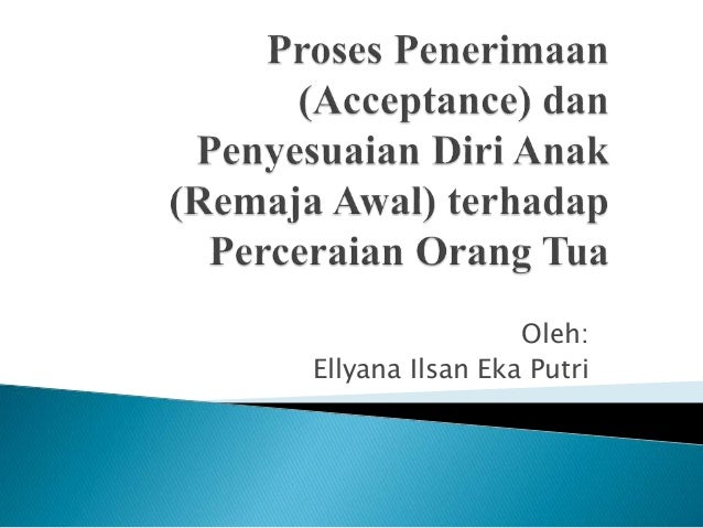 Oleh: Ellyana Ilsan Eka Putri