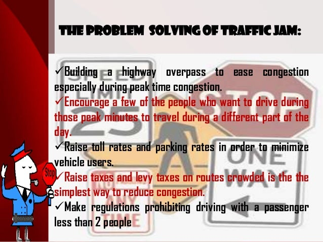 increasing traffic jams due to increase in the numbre of vehicles An optimistic scenario would be that driverless cars will improve the efficiency   cars will have a rebound effect on traffic, increasing the number of miles   predict that tightly spaced platoons could reduce congestion-related.