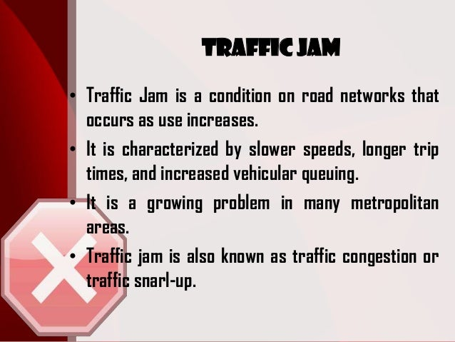 Cause and Effect: Traffic (1)