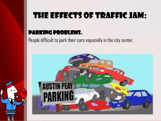 Effect of traffic jam