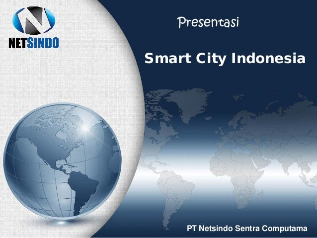 Smart City Indonesia PT Netsindo Sentra Computama Presentasi