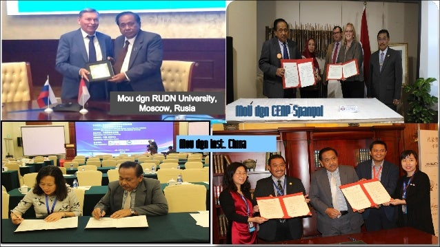 15 Mou dgn RUDN University, Moscow, Rusia MoU dgn CENP Spanyol Mou dgn Inst. China