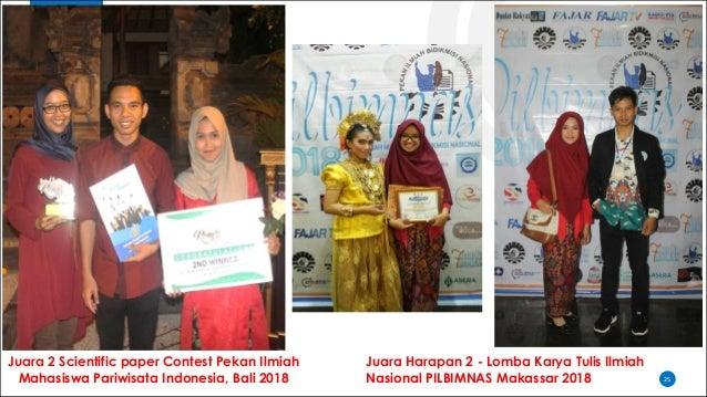 25 Juara Harapan 2 - Lomba Karya Tulis Ilmiah Nasional PILBIMNAS Makassar 2018 Juara 2 Scientific paper Contest Pekan Ilmi...