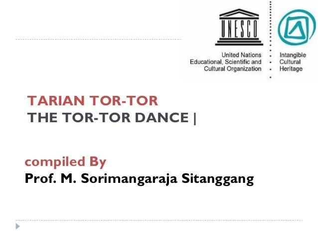 TARIAN TOR-TOR THE TOR-TOR DANCE | compiled By Prof. M. Sorimangaraja Sitanggang