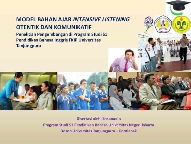 MODEL BAHAN AJAR INTENSIVE LISTENING                                        OoOTENTIK DAN KOMUNIKATIF                     ...