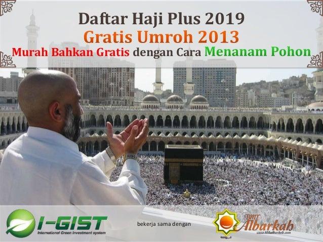 Daftar Haji Plus 2019bekerja sama denganMurah Bahkan Gratis dengan Cara