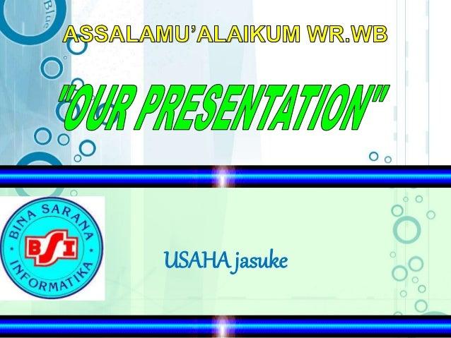 Presentasi Usaha Jasuke
