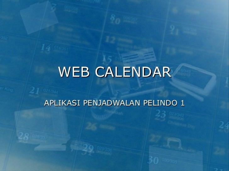 WEB CALENDAR APLIKASI PENJADWALAN PELINDO 1