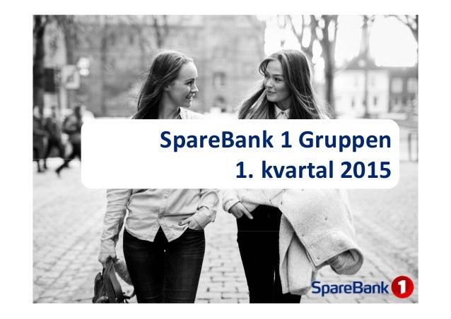 SpareBank 1Gruppen 1.kvartal2015