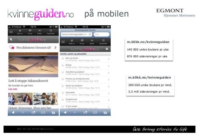 Sammenlignbare nettsider for Klikk Motor Personer 12+  Nettsider  Mnd. dekning  Mnd dekning i %  Klikk Motor  351 000  9% ...