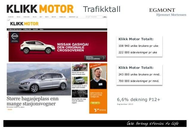 Trafikktall Klikk Teknologi Totalt 25 000 unike brukere pr uke 47 000 sidevisninger pr uke  Klikk Teknologi Totalt 83 000 ...