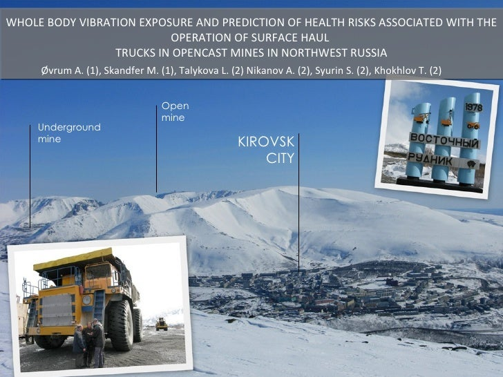 WHOLE BODY VIBRATION EXPOSURE AND PREDICTION OF HEALTH RISKS ASSOCIATED WITH THE OPERATION OF SURFACE HAUL  TRUCKS IN OPEN...