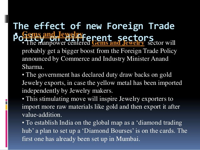 foreign trade policy and the impact Ftp incentive schemes, import, export impact on india.