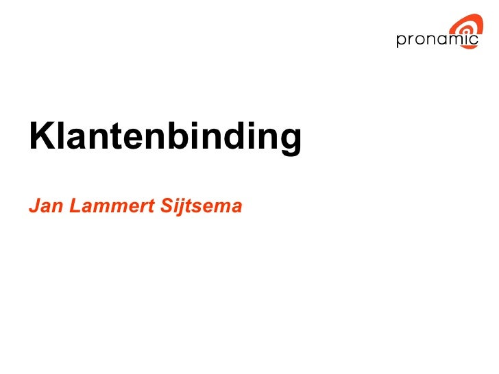 Klantenbinding Jan Lammert Sijtsema