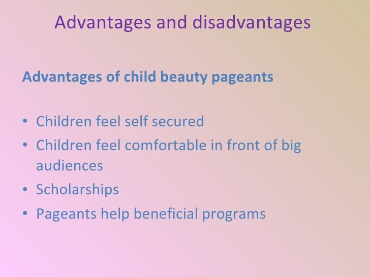 advantage and disadvantages of child day Day care can be a great choice, but it does have its pros and cons, and finding the right day care for an infant is essential to their development during such an important time of growth infancy is an extremely important period of life that typically lasts from birth through the first twenty four months, or two years old.